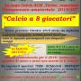 Squadre per Campionato amatoriale di calcio a 8 da Ottobre a Torino